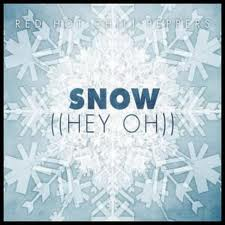 Snow (Hey oh) — Red Hot Chili Peppers