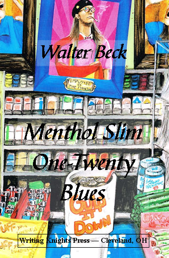 Menthol Slim One-Twenty Blues: A Poetry Review on Walter Beck